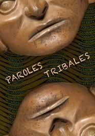 Paroles tribales - Galerie Laurent Dodier - Art Tribal