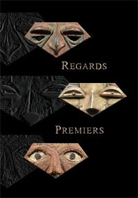 Regards Premiers - Galerie Laurent Dodier - Art Tribal