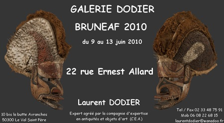 BRUNEAF 2010 - Galerie Laurent Dodier - Art Tribal