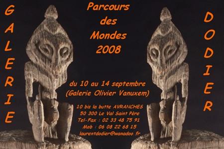 Parcours des Mondes 2008 - Galerie Laurent Dodier - Art Tribal