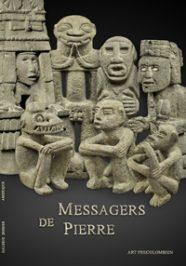 Messagers de Pierre - Galerie Laurent Dodier - Art Tribal