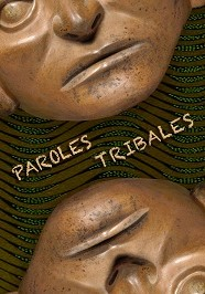 Paroles tribales - Galerie Laurent Dodier - Art Tribal