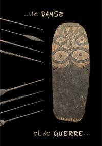 de Danse et de Guerre - Galerie Laurent Dodier - Art Tribal