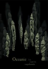Les Esprits Vagabonds - Galerie Laurent Dodier - Art Tribal
