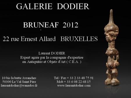 BRUNEAF 2012 - Galerie Laurent Dodier - Art Tribal