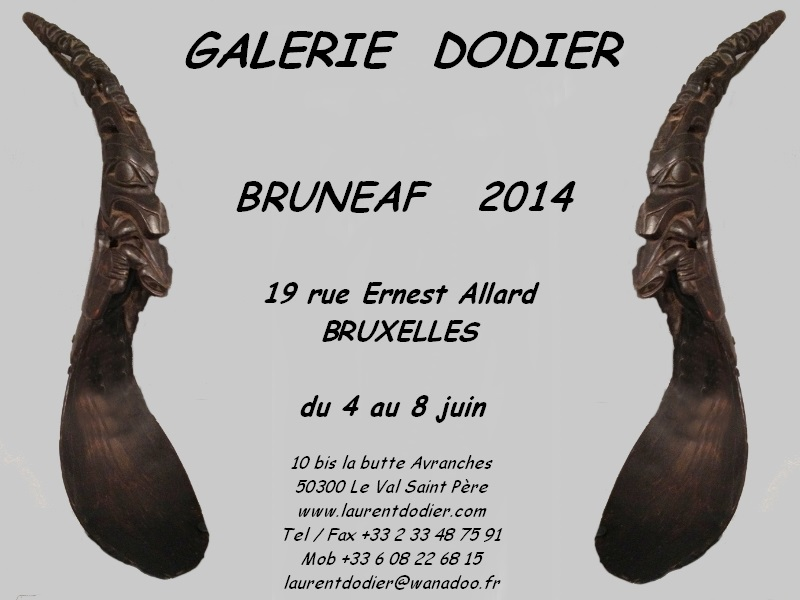 BRUNEAF 2014 - Galerie Laurent Dodier - Art Tribal