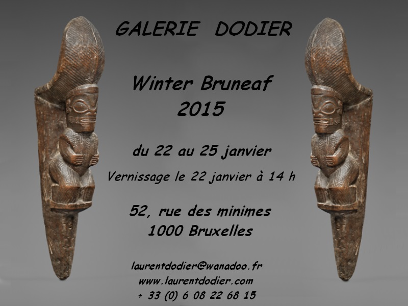 Winter BRUNEAF 2015 - Galerie Laurent Dodier - Art Tribal